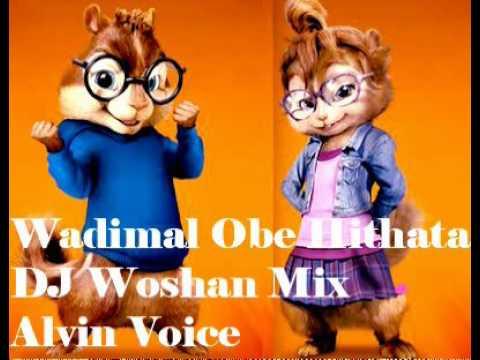 Wadimal Obe Hithata DJ Woshan Mix Alvin Voice