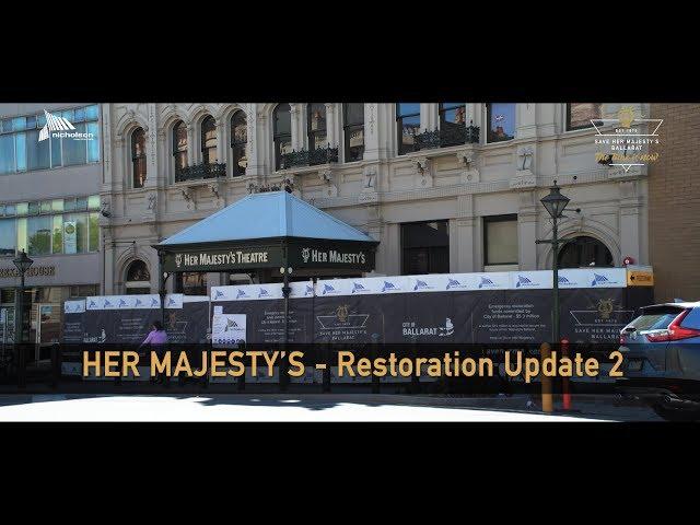 Her Majesty's Theatre Restoration Update 2