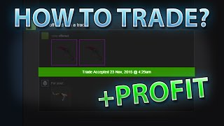 HOW TO TRADE? - CS:GO Trading & Tips