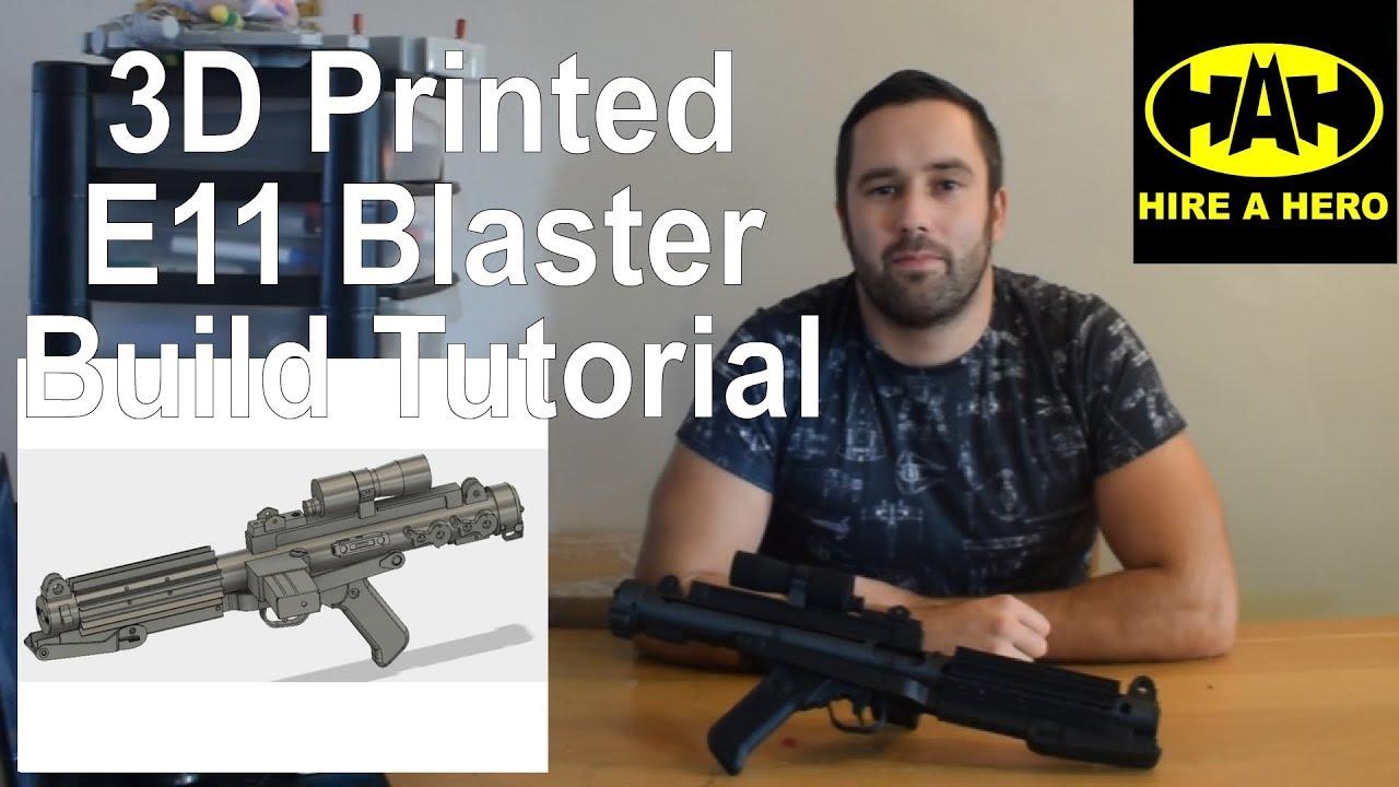 3D Printed Star Wars E11 Blaster Build Tutorial