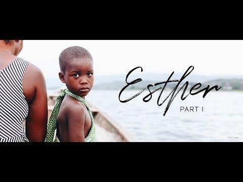Esther - Part 1