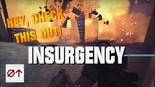 Insurgency - Hey, Check This Out