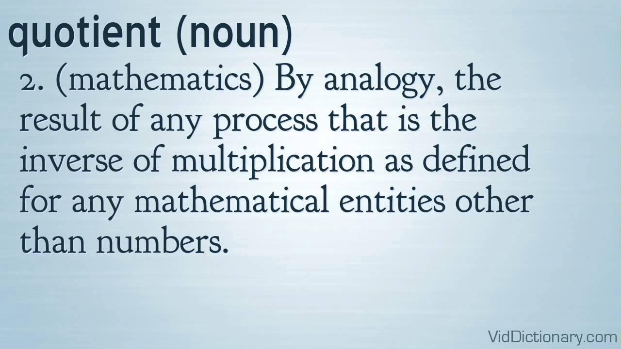 quotient definition youtube
