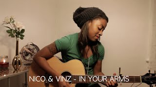 Nico & Vinz - In Your Arms (Cover)