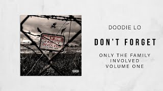 Doodie Lo - Don't Forget (Only The Family Involved)