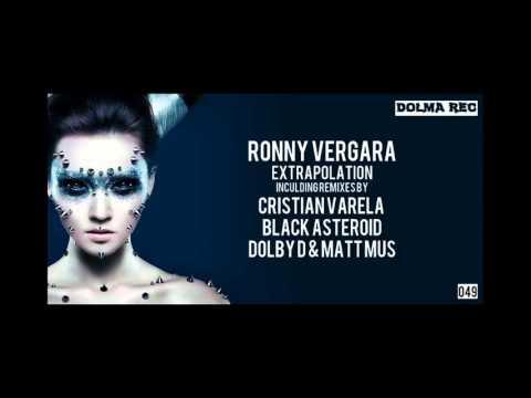 Ronny Vergara - Extrapolation (Cristian Varela Remix) [Dolma Records]