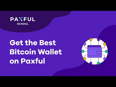 Get The Best Bitcoin Wallet On Paxful