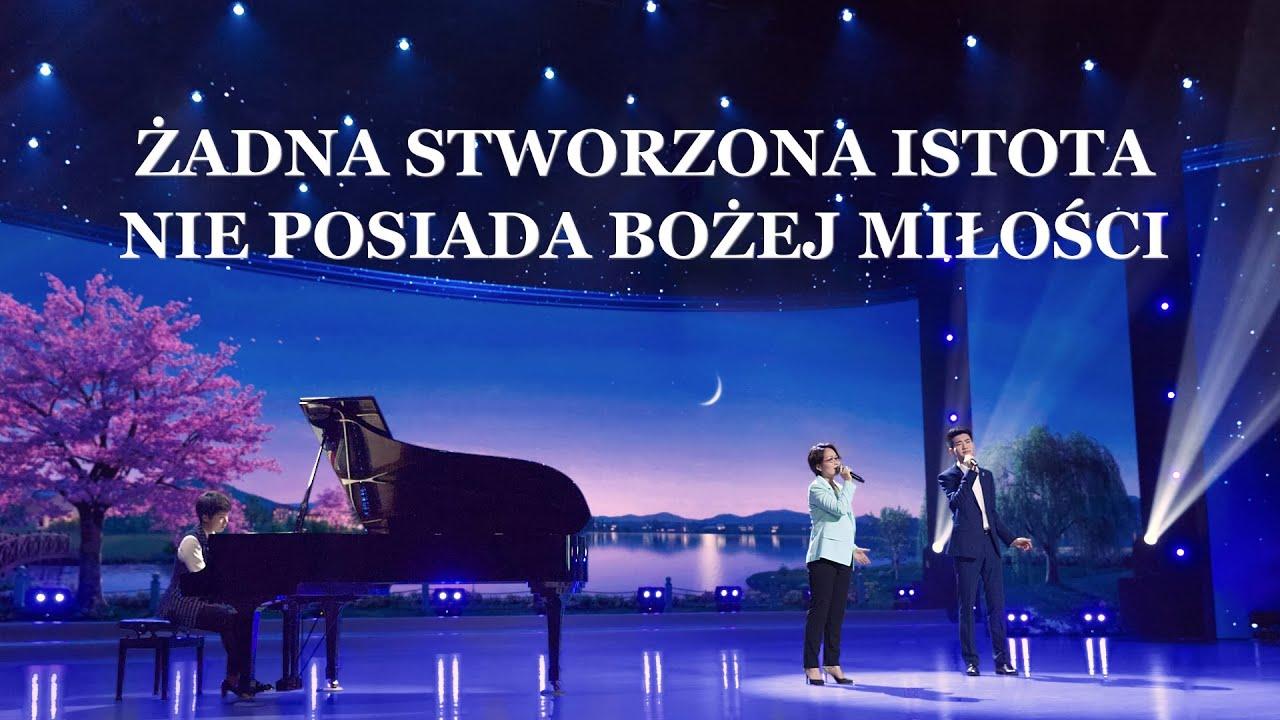 """Piosenka chrześcijańska 2020   """"Żadna stworzona istota nie posiada Bożej miłości"""""""
