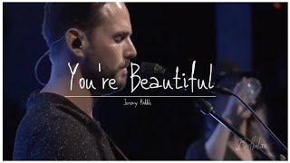 You Re Beautiful