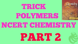 Trick to learn POLYMERS PART 2