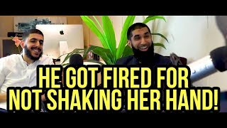 He got fired for not shaking her hand! | Fahad Qureshi w. Mohammed Hijab & Ali Dawah