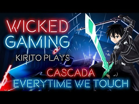 Beat Saber: Kirito plays Cascada - Everytime We Touch [Expert|FC|S-Rank] [2K|60fps]