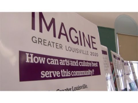 Access Louisville: $500,000 in funding for Imagine Greater Louisville 2020 @FundfortheArts