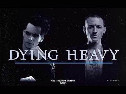 Dying Heavy | Panic! At the Disco/Linkin Park ft. Kiiara (Mashup)