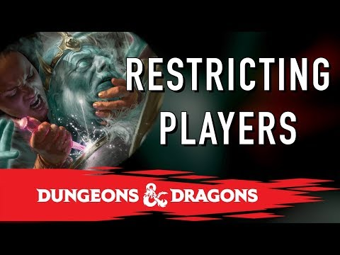 DM Tips : Restricting Players in DnD
