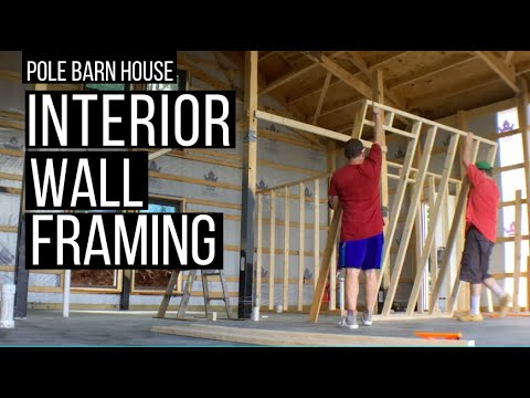 Pole Barn House: Interior Wall Framing | Our mistakes | Eliminating a Bedroom...