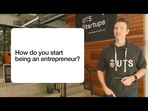 How can you start being an entrepreneur?
