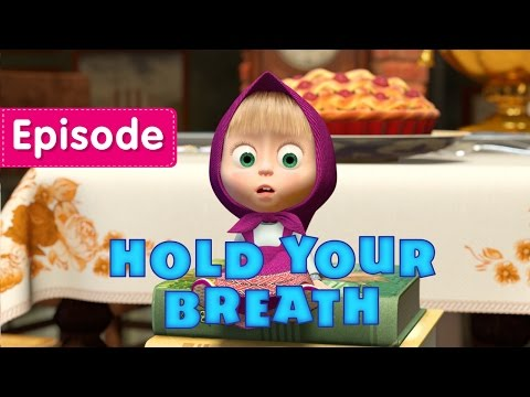 Thumbnail: Masha and The Bear - Hold your breath! (Episode 22)