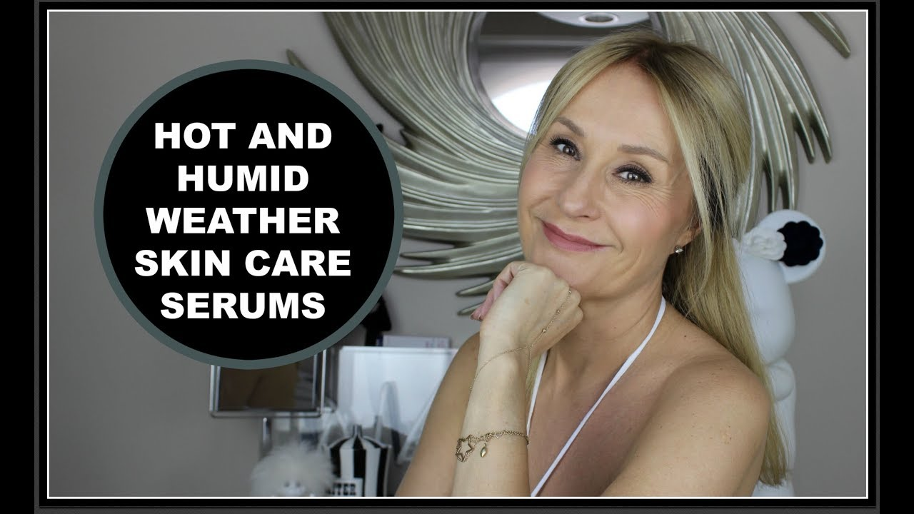 adda5d3b351 Summer Hot, Humid Weather Skincare - Nadine Baggott - YouTube
