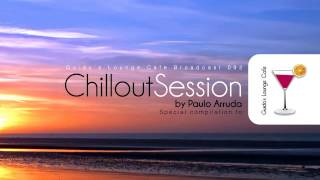 Chillout Session by DJ Paulo Arruda - Guido's Lounge Café Broadcast 92