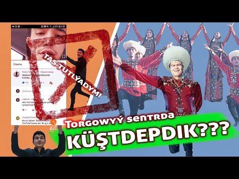 Torgowyý Sentrda KÜŞTDEPDIK!!! Tas bolmanda TUTULYPDYM
