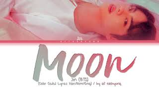 Download lagu BTS (Jin) - Moon (Color Coded Lyrics Han/Rom/Eng)