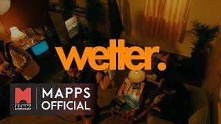 [Official MV] 웨터(wetter) - 이상한 나라의 로맨스