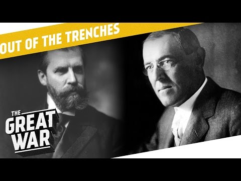 American Elections - Ottoman Sultan - Austro-German Relations I OUT OF THE TRENCHES