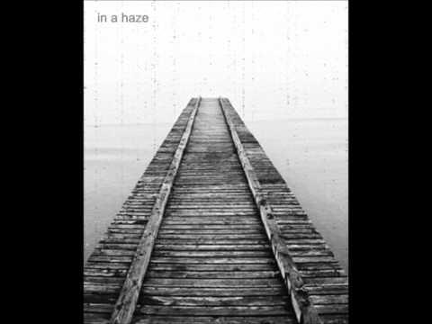 In A Haze-II