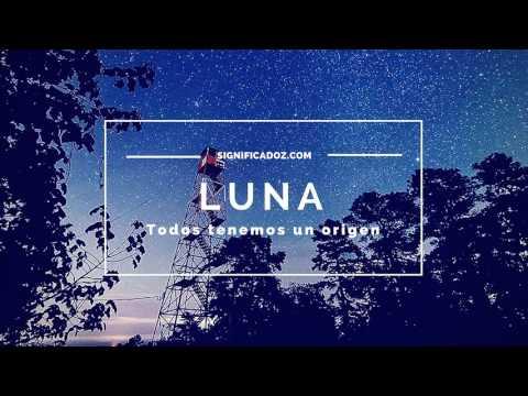Luna - Significado del Nombre Luna