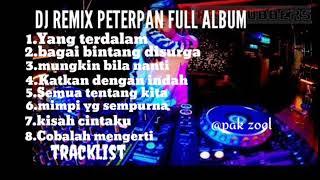 Download lagu PETERPAN DJ REMIX FULL BASS