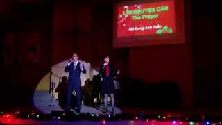 The Prayer (Loi Nguyen Cau) - VCCC Christmas 2013