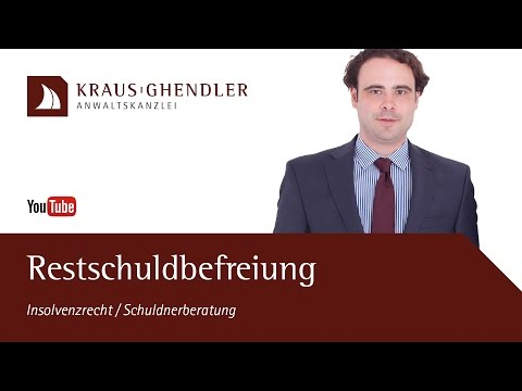 Die Restschuldbefreiung In Der Regel- Und Privatinsolvenz || KRAUS Anwaltskanzlei