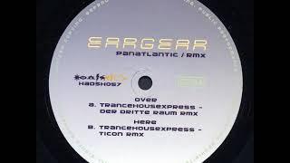 Eeargear - Trancehousexpress (Der Dritte Raum Remix)