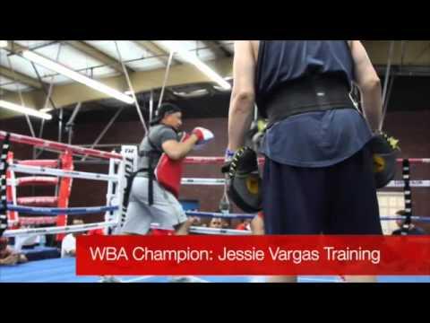 WBA Champion: Jessie Vargas Training with Ismael Salas July 24, 2014