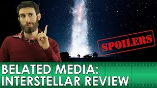 Interstellar Movie Review [SPOILERS] (Belated Media)
