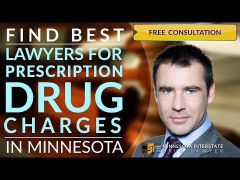 218-260-4095 Prescription Drug Charges Lawyer Minneapolis,MN Felony Drug Trafficking Minneapolis,MN