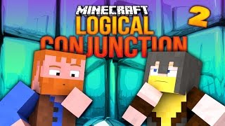 Minecraft ★ LOGICAL CONJUNCTION (2) - Dumb & Dumber