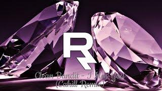 Clean Bandit - I Miss you feat. Julia Michaels (Cahill Remix)