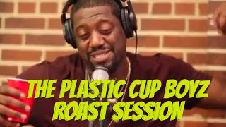 The Plastic Cup Boys Roast Session w @dcyoungfly @Karlousm @comedianspank @Naimthestar