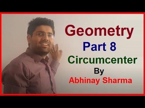 Geometry Part 8 - Circumcenter 1 By Abhinay Sharma (Abhinay Maths)