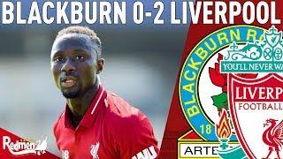 Naby Keita Is Class! | Blackburn v Liverpool 0-2 | Tom's Match Reac...