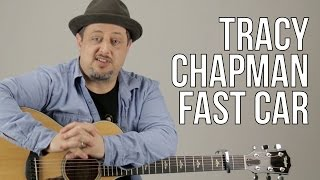 Tracy Chapman Fast Car Guitar Tutorial + Lesson
