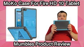 Moko Hard Case For Fire HD 10 Tablet - Mumbles Product Review