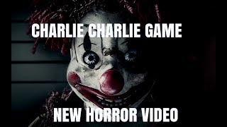 Charlie Charlie New Horror Game Video 2018