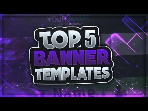 📸 TOP 5 FREE YouTube Banner Templates #1 | FREE DOWNLOAD (2018)