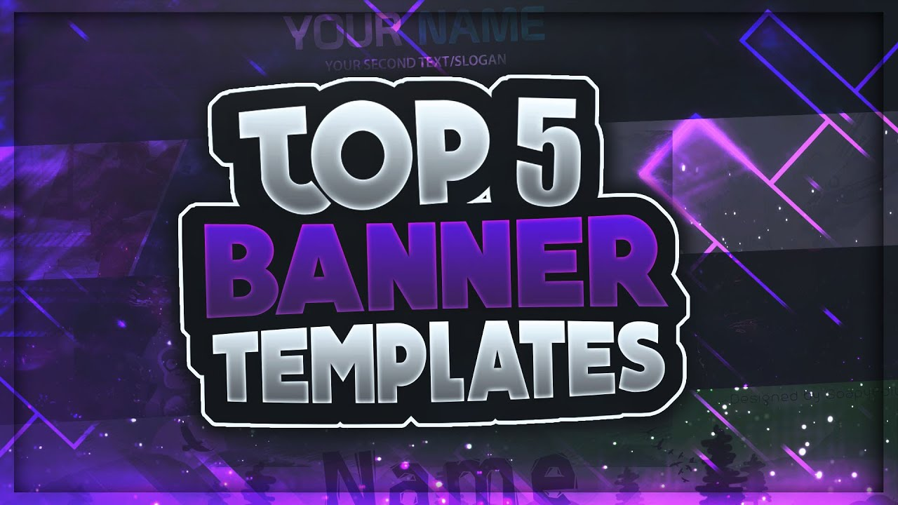 top 5 free youtube banner templates 1 free download 2018