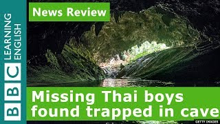 BBC News Review: Missing Thai boys found trapped in cave
