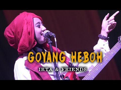 GOYANG HEBOH  by IRTA & FRIENDS (Dangdut with Orchestra crso)  - Voc. Dwi Restiano