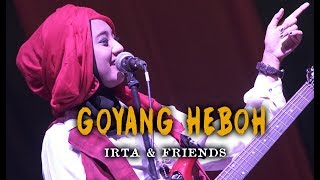 Download lagu GOYANG HEBOH  by IRTA & FRIENDS (Dangdut with Orchestra crso)  - Voc. Dwi Restiano